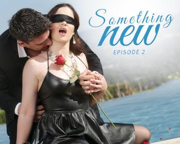 Something New, Episode 2